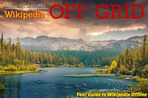your guide to wikipedia offline shows lake and water