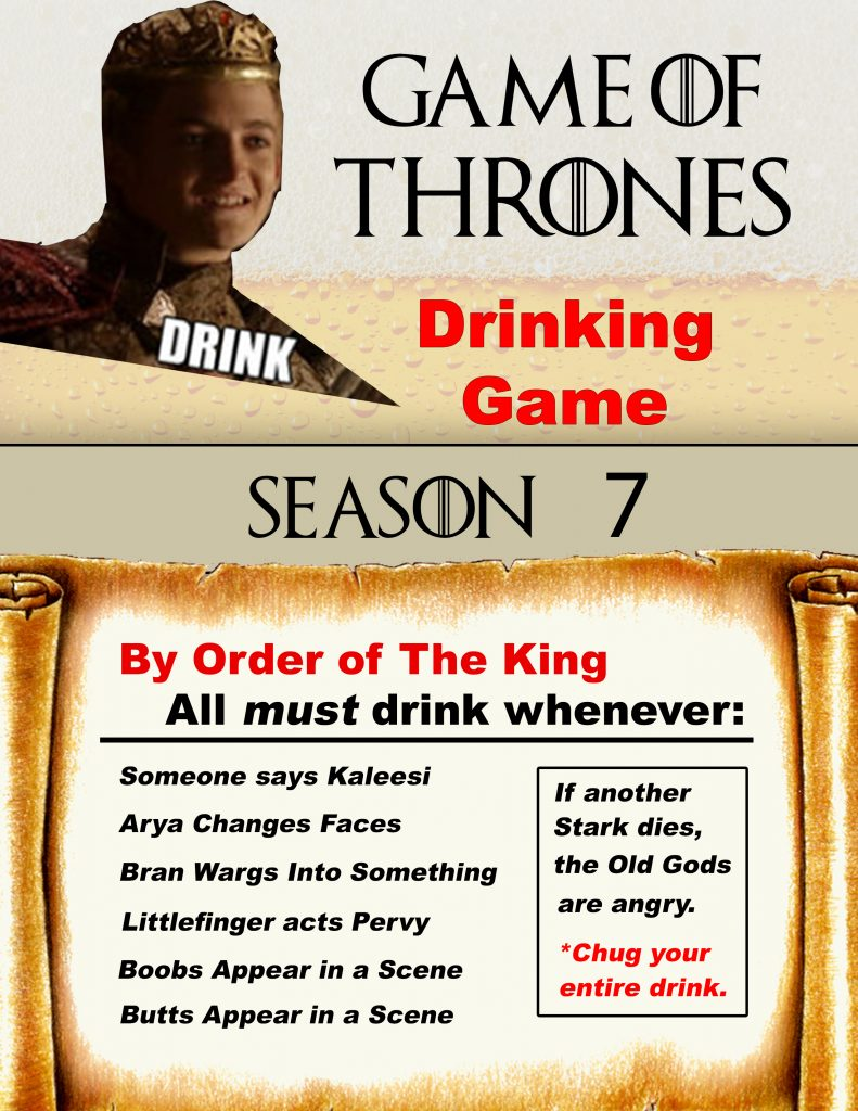 a list of reasons to drink during game of thrones season seven 2017